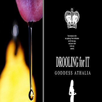 Goddess Athalia - Drooling for It  MP3